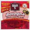Bar-S Thick Bologna, 16 oz